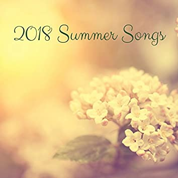 2018 Summer Songs