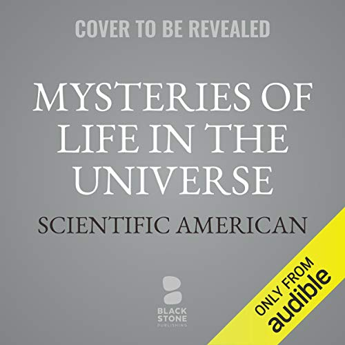 Mysteries of Life in the Universe audiobook cover art