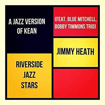 A Jazz Version of Kean (feat. Blue Mitchell, Bobby Timmons Trio)