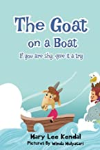 The Goat on a Boat: If You Are Shy, Give It a Try. (Social Stories) (Volume 2)