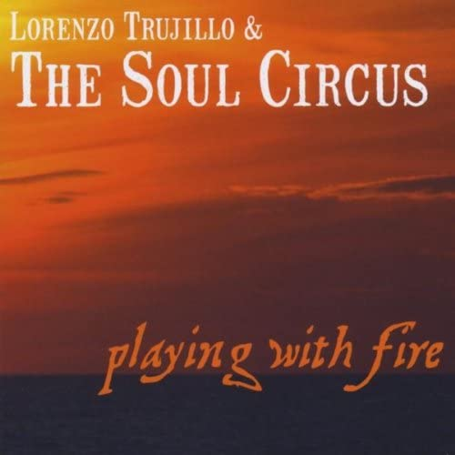 Lorenzo Trujillo & The Soul Circus