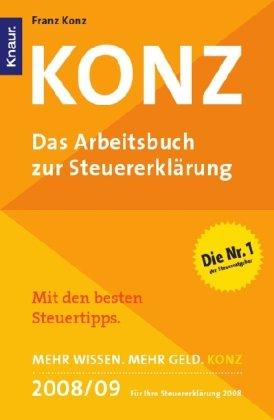 Konz 2008/2009 - Das Arbeitsbuch zur Steuererklärung