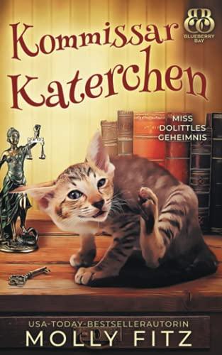 Kommissar Katerchen (Miss Dolittles Geheimnis, Band 1)
