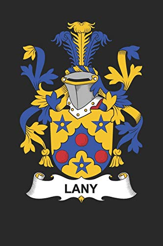 Lany: Lany Coat of Arms and Family Crest Notebook Journal (6 x 9 - 100 pages)