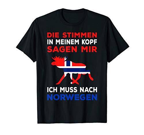 Norwegen Skandinavien Spruch Ich muss nach Norwegen Geschenk T-Shirt