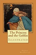 The Princess and the Goblin: Illustrated