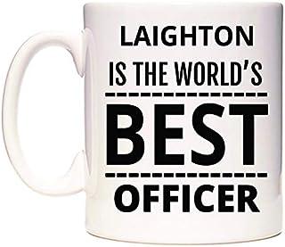 LAIGHTON Is The World's BEST Officer Taza por WeDoMugs®