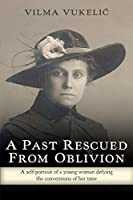 A Past Rescued From Oblivion: A Self-Portrait of an Audacious Young Woman Defying the Conventions of her Time