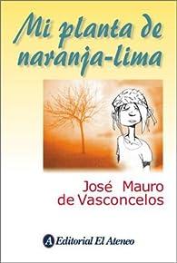 Mi planta de naranja lima par José Mauro de Vasconcelos