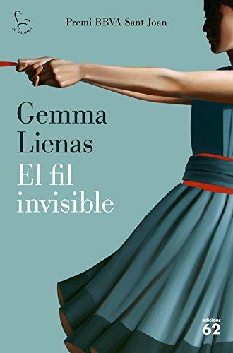 El fil invisible: Premi BBVA Sant Joan (Catalan Edition)