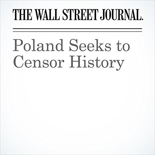 Poland Seeks to Censor History copertina