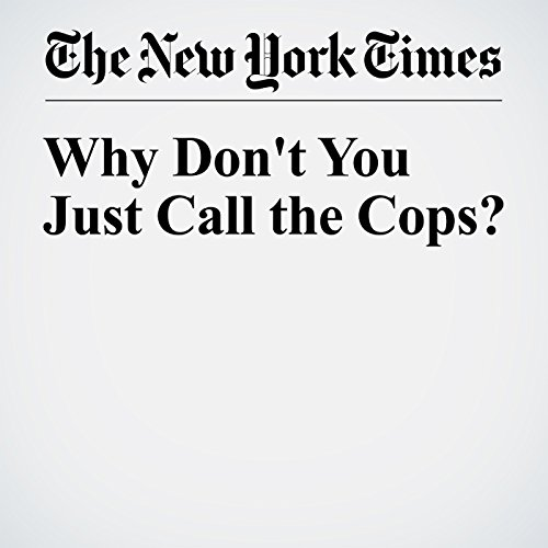 Why Don't You Just Call the Cops? audiobook cover art