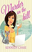 Murder on the Hill (Harley Hill Mysteries)