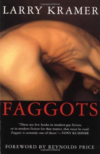 Faggots by Larry Kramer (2000-06-01)