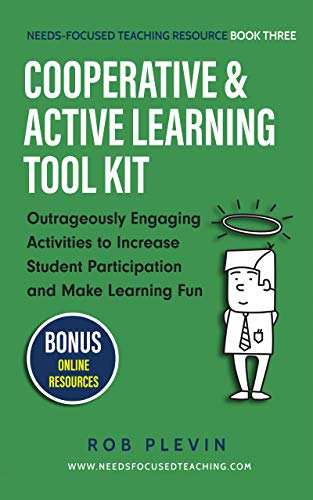 The Active Learning Tool Kit: Outrageously Engaging Activities to Increase Student Participation, Raise Achievement & Have Your Toughest Students Asking ... Teaching Resource Book 3) (English Edition)