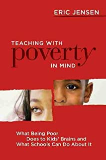 Teaching With Poverty in Mind: What Being Poor Does to Kids&