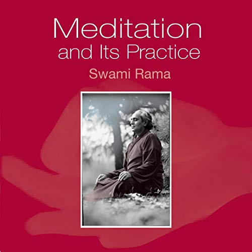 Meditation and Its Practice Audiobook By Swami Rama cover art