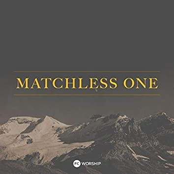 Matchless One (Acoustic)