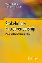 Stakeholder Entrepreneurship: Public and Private Partnerships
