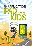 Créer une application iPad pour les kids - Dès 10 ans