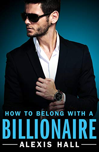 How to Belong with a Billionaire (Arden St. Ives Book 3) (English Edition)