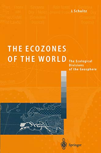 The Ecozones of the World: The Ecological Divisions of the Geosphere (English Edition)