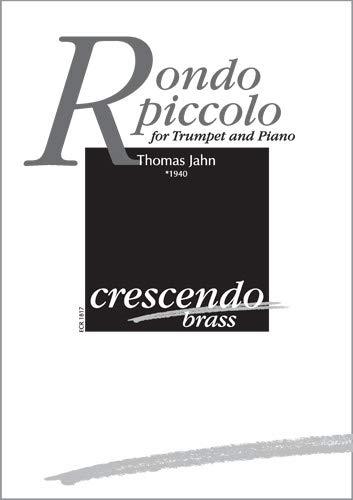 Rondo piccolo für Trompete und Klavier (Partitur und Stimme)
