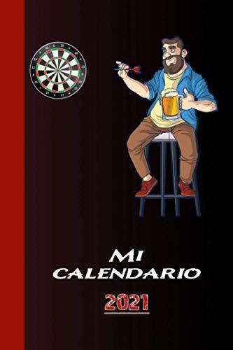Mi calendario 2021: Diversión en el dardo con la diana, las flechas y la cerveza....