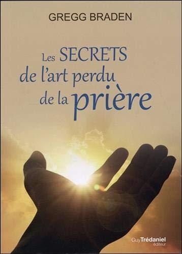 Die Geheimnisse der verlorenen Gebetskunst