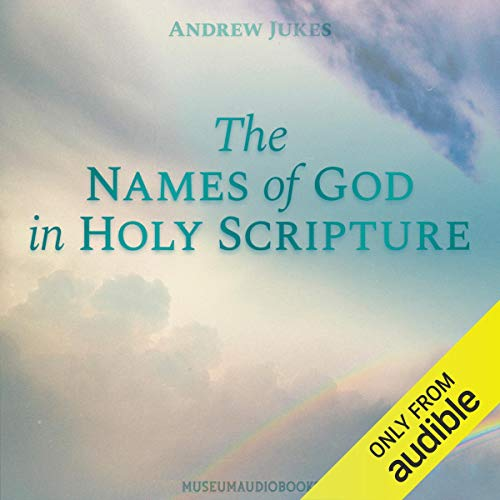 The Names of God in Holy Scripture  By  cover art