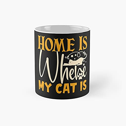 Home Is Where My Cat Classic Mug - Gift The Office 11 Ounces...