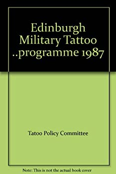 Edinburgh Military Tattoo ..programme 1987