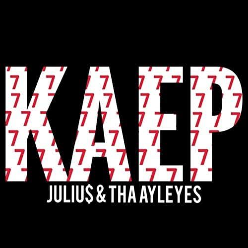 Juliu$ & Tha Ayleyes