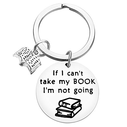 Book Lover Gift Reading Book Club Keyring If I Can't Take My Book I'm Not...