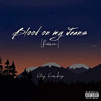 Blood On My Jeans (Remix)