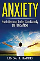 Anxiety: How to Overcome Anxiety, Social