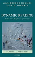 Dynamic Reading: Studies in the Reception of Epicureanism (Classical Presences)