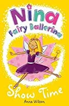 Nina Fairy Ballerina, Best Friends and Show Time, 2 Cds [Complete & Unabridged]
