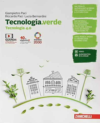 Tecnologia.verde. Tecnologia 4.0, Tavole per il disegno e Disegno, laboratorio e coding. Per le Scuole superiori. Con e-book. Con espansione online