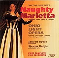 Herbert: Naughty Marietta / Byess, Ohio Light Opera, et al