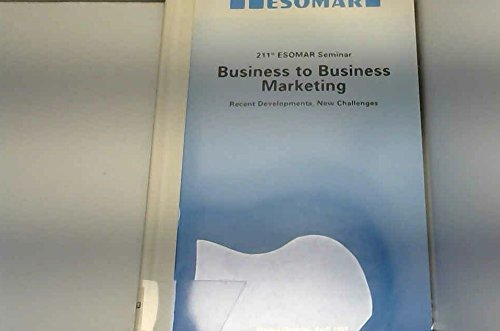 ESOMAR Seminar on Business to Business Marketing