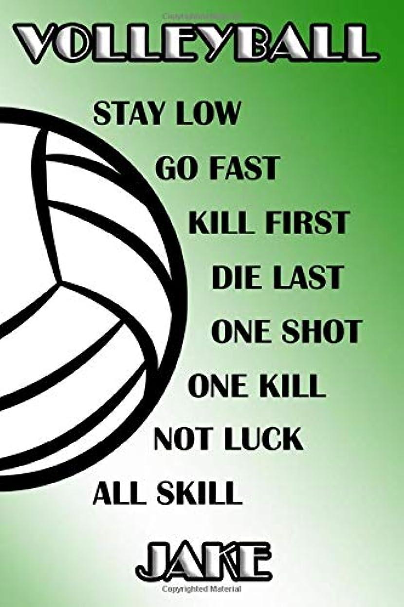 アーサー傭兵幸福Volleyball Stay Low Go Fast Kill First Die Last One Shot One Kill Not Luck All Skill Jake: College Ruled | Composition Book | Green and White School Colors