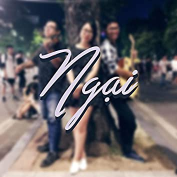 Ngại (feat. Minh Thu)