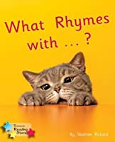 What Rhymes With .: Phonics Phase 1/Lilac (Reading Stars Phonics)