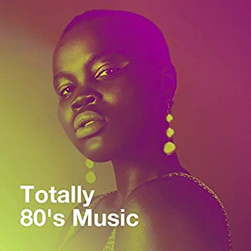Totally 80's Music
