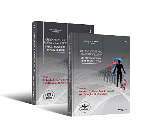 Forensic Science and Humanitarian Action, 2 Volume Set: Interacting with the Dead and the Living (Forensic Science in Fo