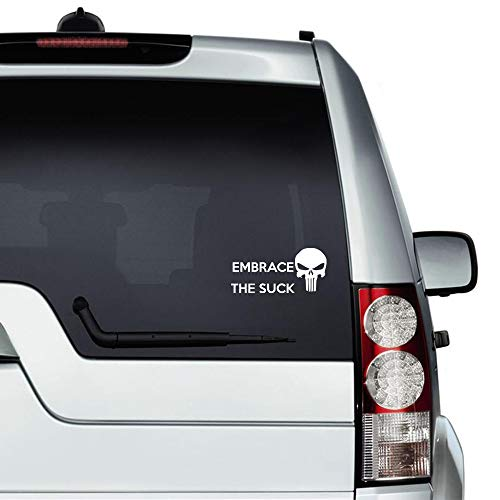 Embrace The Suck with Skull auto Sticker,Vinyl Car Decal,Decor for Window,Bumper,Laptop,Walls,Computer,thmbler,Mug,Cup,Phone,Truck,Car Accessories
