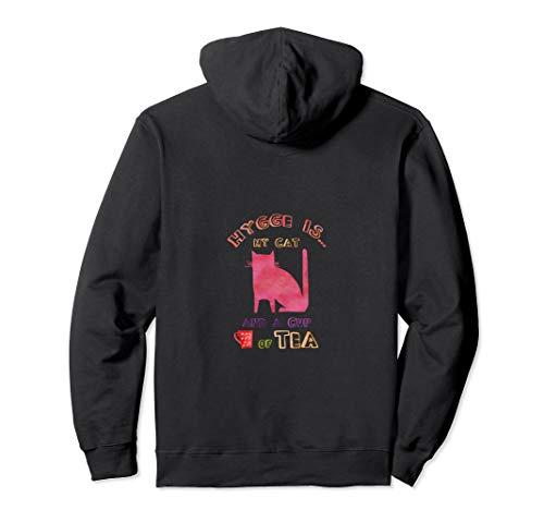 Hygge Trend Katzen Und Tee Design Pullover Hoodie