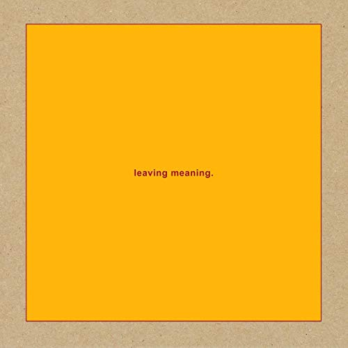 Leaving Meaning (2cd)