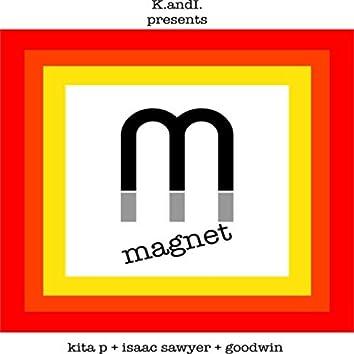 Magnet (feat. Isaac Sawyer & Goodwin)